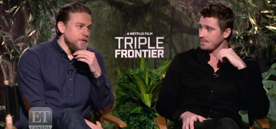 Video: ET Canada Chats with 'Triple Frontier's Charlie Hunnam & Garrett Hedlund